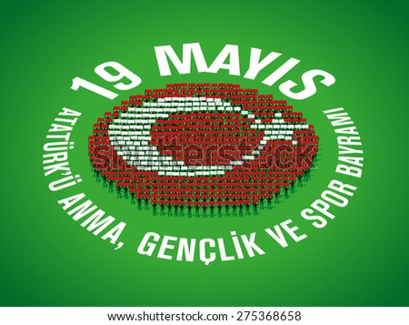 May 19th, Turkish Commemoration of Ataturk, Youth and Sports Day, People forming Turkish Flag (human mosaic) - stock vector
