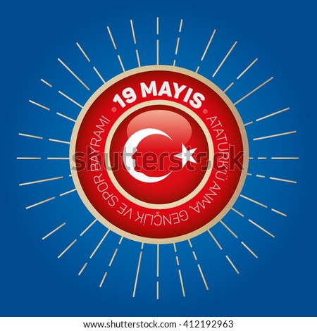 May 19th Turkish Commemoration of Ataturk, Youth and Sports Day Typographic Badge. (Turkish: 19 Mayis, Ataturk'u Anma, Genclik ve Spor Bayrami) Turkish flag symbol and portrait of MK.Ataturk