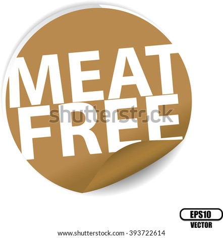 Meat free brown Label, Sign, stickers and symbol -Vector Illustration - stock vector