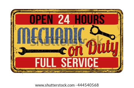 Mechanic on duty on vintage rusty metal sign on a white background, vector illustration - stock vector