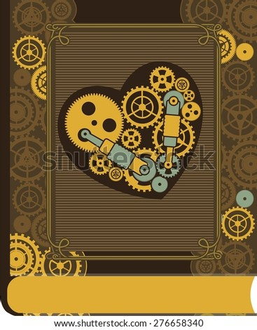 mechanical heart inside the gear and various moving parts  forced to work on the book cover - stock vector