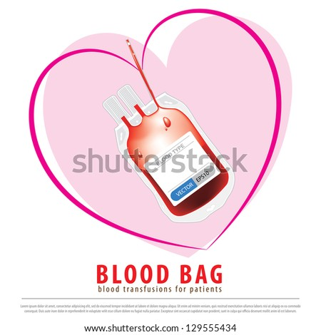 Medical blood bag is flexible use of blood transfusions for patients. - stock vector