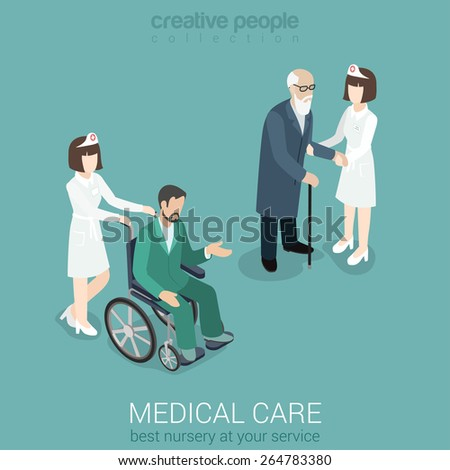 Medical care nurse doctor medicine hospital staff healthcare insurance flat 3d isometric web concept. Female in uniform with old man and patient on wheelchair. Creative people collection.  - stock vector