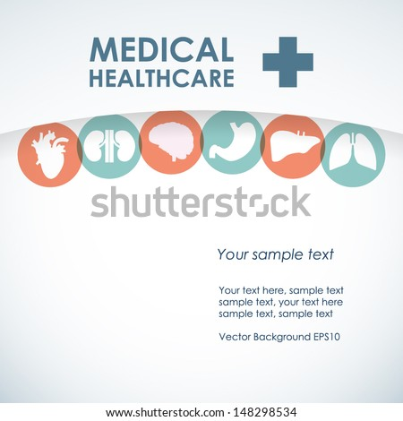 Medical concept. Health and health care. Vector background with icons of human organs - stock vector