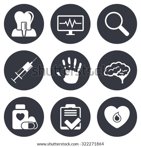 Medicine, medical health and diagnosis icons. Blood, syringe injection and neurology signs. Tooth implant, magnifier symbols. Gray flat circle buttons. Vector - stock vector