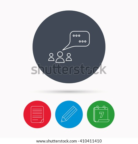 Meeting icon. Chat speech bubbles sign. Speak balloon symbol. Calendar, pencil or edit and document file signs. Vector - stock vector