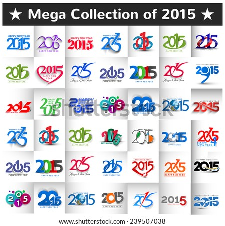 Mega Collection of Happy New Year 2015 Design Vector. - stock vector