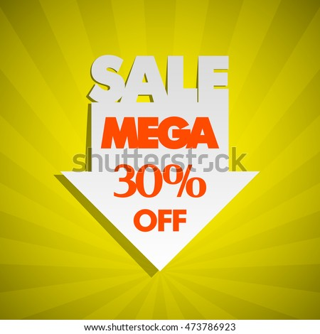 Mega Sale 30% off arrow. Banner super sale. Tag sale arrow. Abstract mega sale arrow. Advertising mega sale poster. Vector mega sale illustration. Mega sale arrow Banner season sale Discount sale icon