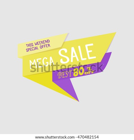 Mega Sale special offer banner, up to 80% off. Vector illustration. Colorful total sale sign.yellow label. Icon for special offer. Sale typography background. Sale design. Sticker with sale message