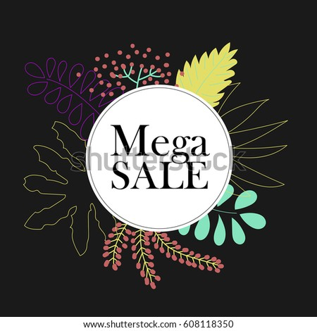 Mega sale. Special Offer Poster, Banner Discount, Vector illustration. Abstract. Web banner or for e-commerce, on-line cosmetics shop, fashion & beauty shop, hand-made store.