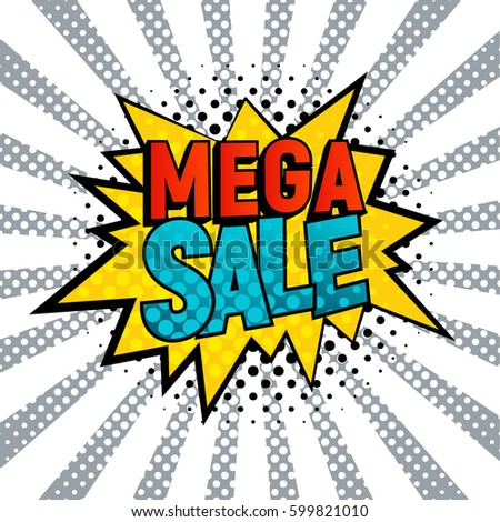 Mega Sale star bubble comic style vector illustration. Cartoon cloud with Mega Sale text on gray and white rays background. Pop art style, shoping and sale retro card