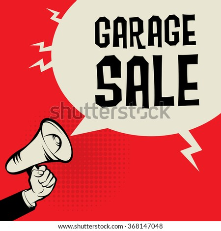 Megaphone Hand, business concept with text Garage Sale, vector illustration - stock vector