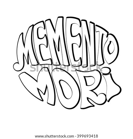 Memento Mori - handmade designer label on a white background. Design element for printing and prints. Vector illustration