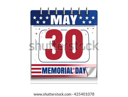 Memorial Day calendar. 30 May. Memorial Day 2016 date in the calendar. Calendar painted in the colors of the US flag isolated on white background. Vector illustration