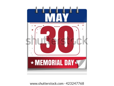 Memorial Day calendar. 30 May. Memorial Day 2016 date in the calendar. Red and blue calendar isolated on white background. Vector illustration - stock vector