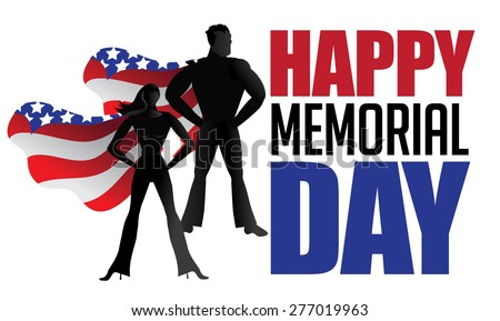 Memorial Day super heroes EPS 10 vector royalty free stock illustration for greeting card, ad, promotion, poster, flier, blog, article, social media, marketing