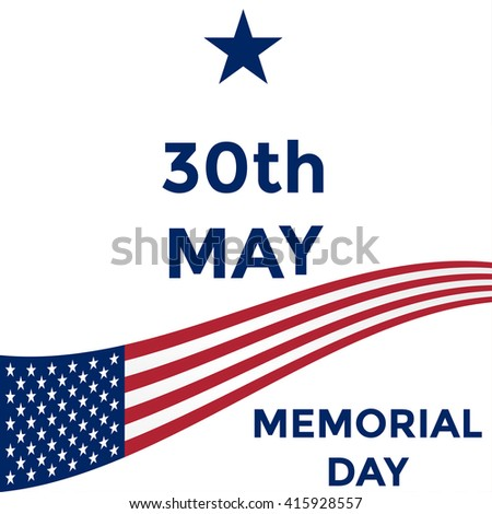 Memorial day, 30th may, American flag