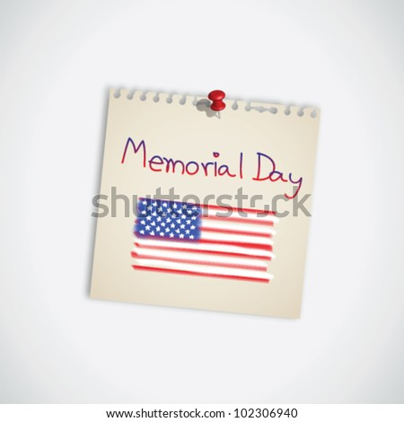 Memorial Day with the American Flag on Note Paper Vector - stock vector