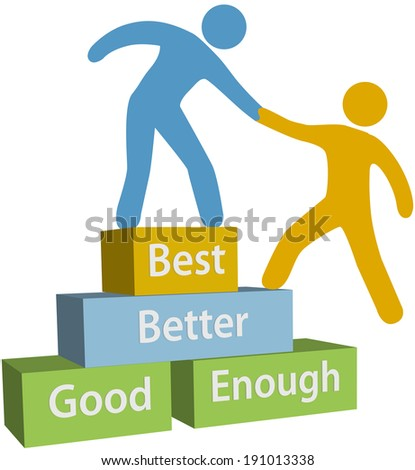 Mentor helping person achieve good enough better and best improvement on evaluation - stock vector