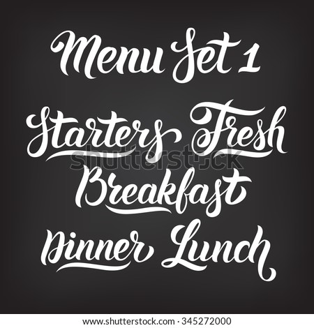 Menu hand lettering collection. Starters, Fresh, Breakfast, Dinner, Lunch - words in Handmade vector calligraphy set - stock vector