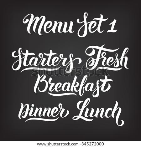 Menu hand lettering collection. Starters, Fresh, Breakfast, Dinner, Lunch - words in Handmade vector calligraphy set - stock vector
