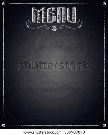 Menu of restaurant on black chalkboard background. Vector illustration - stock vector