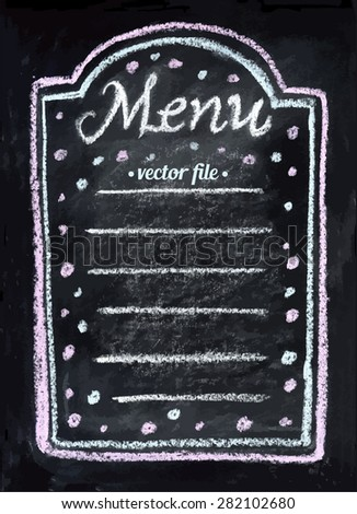 Menu Text message. Chalkboard isolated texture background. Hand drawn vector illustration. Kids children beautiful drawing. Web, mobile interface template. Blank for party birthday holiday celebration - stock vector
