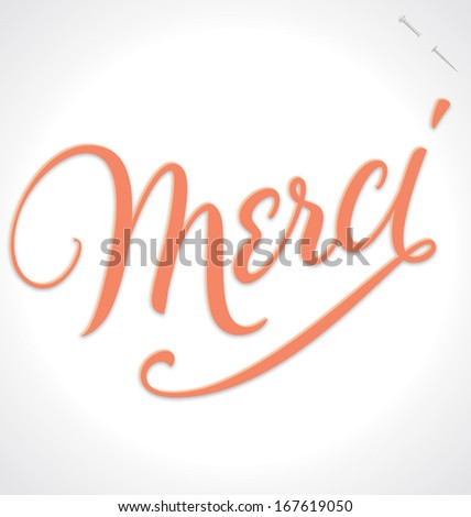 MERCI hand lettering -- custom handmade calligraphy, vector (eps10) - stock vector