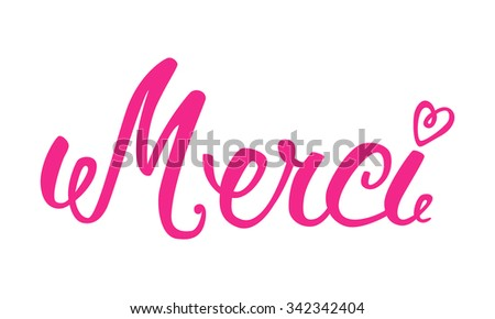 Merci hand lettering. The handwritten word Thank you in French. - stock vector