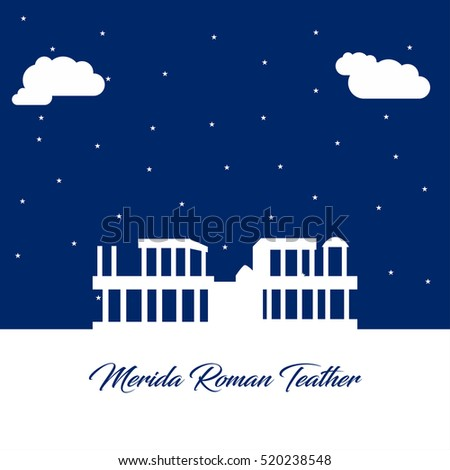 Merida Roman Teather abstract Monument silhouette on Blue Night background with stars and clouds. Landmarks vector collection.