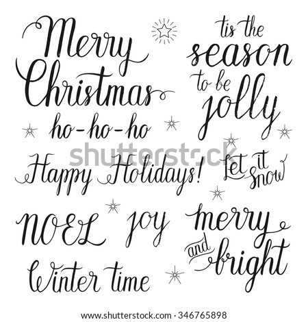 Merry and Bright Christmas, Happy Holidays,  Let it snow, Tis the season to be jolly, NOEL, Ho-Ho-Ho, Winter time, joy hand lettering set for greeting cards. Vector hand drawn elements. - stock vector