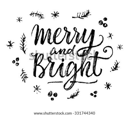 Merry and Bright. Hand lettering calligraphic Christmas type poster - stock vector