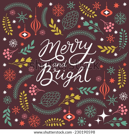 Merry and Bright lettering  - stock vector