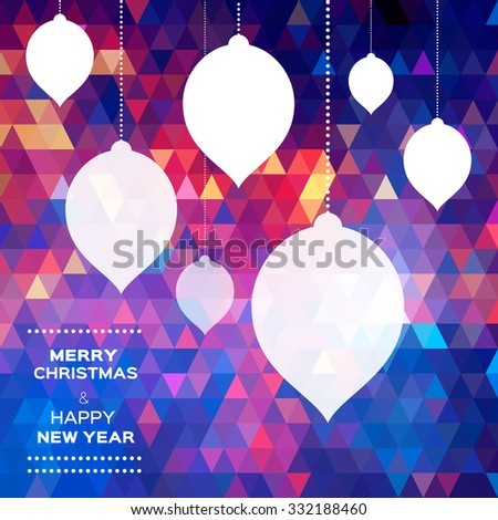 Merry Christmas Abstract polygonal  background with  paper cut ball,garland - tree decorations. Xmas ornaments. Vector illustration - eps10 - stock vector