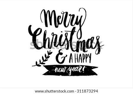 merry christmas and a happy new year brush calligraphy vector - stock vector