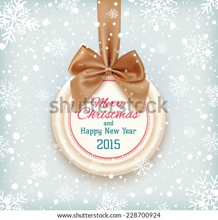 Merry Christmas and Happy New Year 2015  badge with golden ribbon and a bow. Vector illustration - stock vector