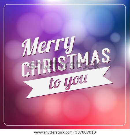 Merry Christmas and Happy New Year Calligraphic Design Label on defocus background. Holidays lettering for invitation, greeting card, prints and posters. Typographic design. Vector illustration.
