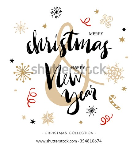 Merry Christmas and Happy New Year. Christmas greeting card with calligraphy. Hand drawn design elements. Handwritten modern brush lettering. - stock vector