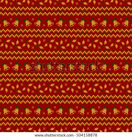 Merry Christmas and Happy New Year! Elegant seamless background with bells and holly. Knitted patterns in red, golden and green colors. Vector illustration.