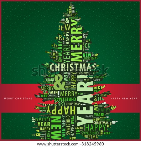 Merry Christmas and Happy New Year greeting card with a Christmas tree shape from letters on the green background with snowflakes and a red ribbon. Vector illustration - stock vector