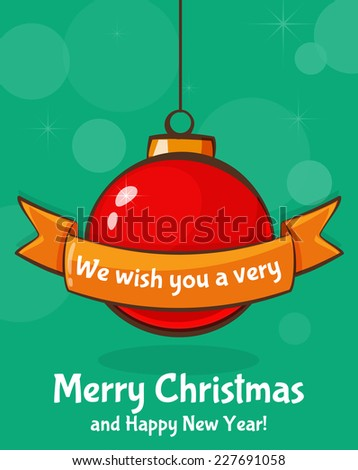 Merry Christmas and Happy New Year! Greeting card with red christmas ball in cartoon style. Vector illustration. - stock vector
