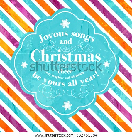 """Merry Christmas and Happy New Year Invitation.Vector illustration. """" Joyous songs and Christmas cheer may laughter and friendship be yours all year!"""" - stock vector"""
