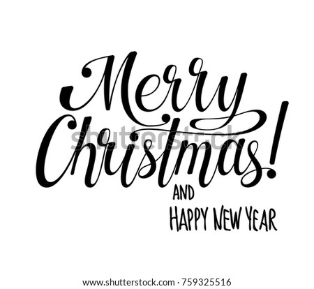 Merry christmas and happy new year lettering calligraphy text for design card holiday greeting
