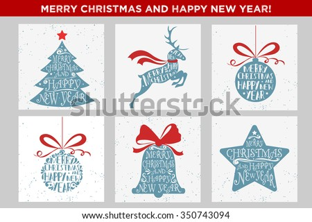 Merry Christmas and Happy New Year. Set of holidays cards with christmas tree, reindeer, Christmas ball, bell and star. Typographic inscription. Christmas design elements - stock vector