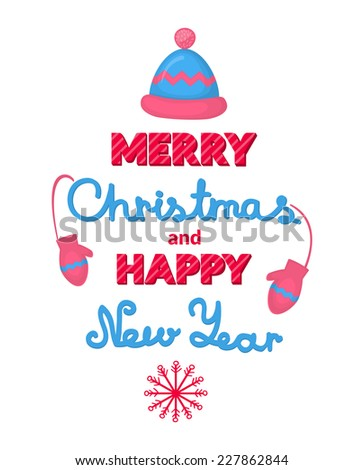 Merry Christmas and Happy New Year vector holiday inscription to design greeting cards, proposals, papers, posters - stock vector