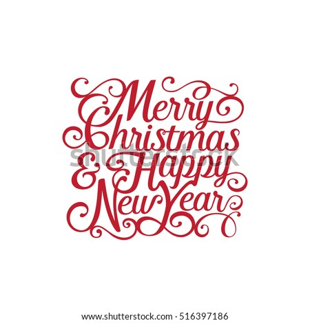merry christmas and happy new year vector text calligraphic lettering design card creative typography for