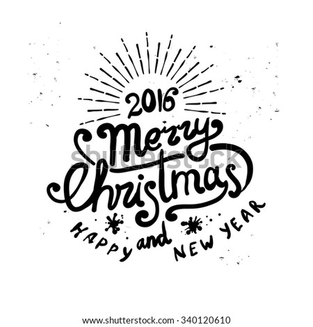 MERRY CHRISTMAS and NEW YEAR hand lettering - stock vector