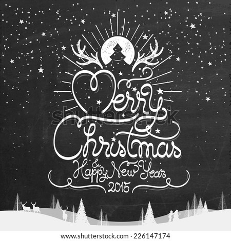 Merry Christmas And New Year Typographical Background On Blackboard With Chalk - stock vector