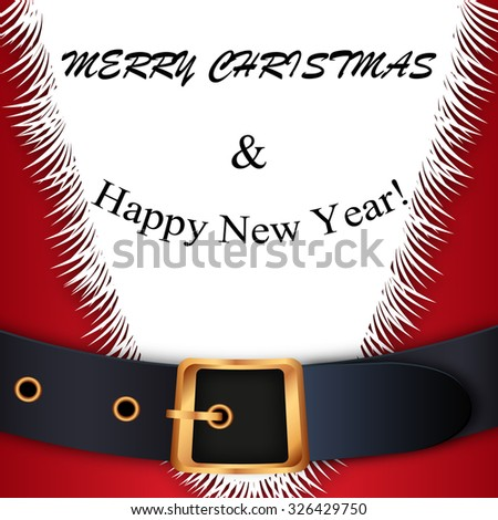 Merry Christmas background. Red Santa Claus suit, leather belt with gold buckle, white beard, concept for greeting or postal card, vector illustration - stock vector