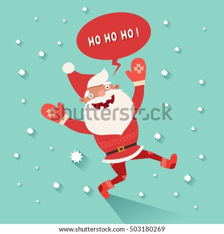 Merry Christmas Card, Happy Funny Santa Claus Saying Ho Ho Ho. Vector  Colorful Illustration